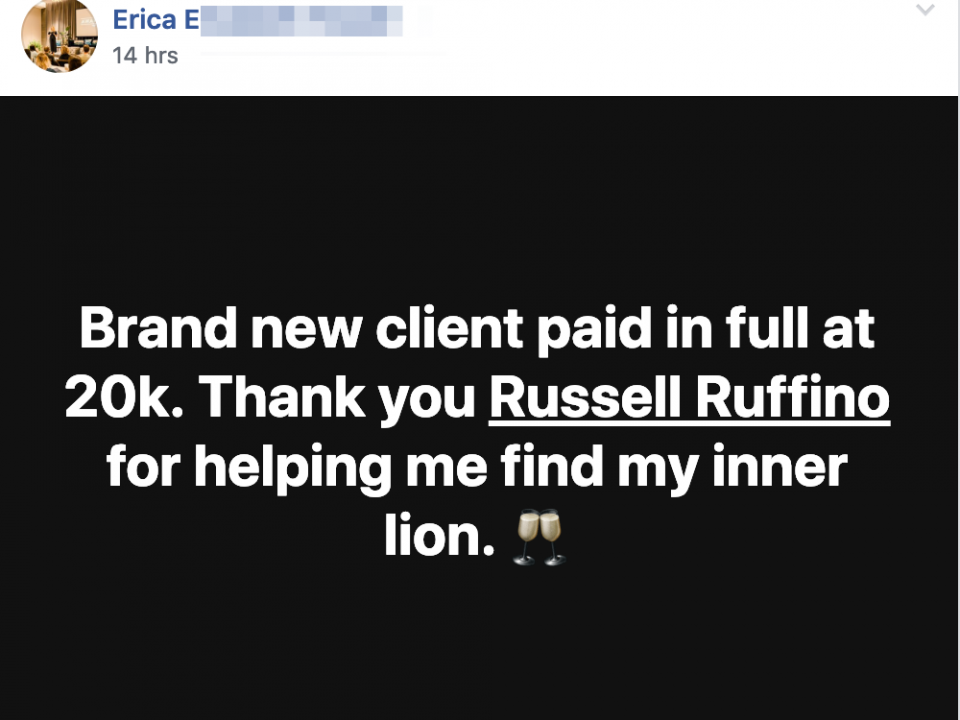Brand new client paid in full at 20k. Thank you Russell Ruffino for helping me find my inner lion.