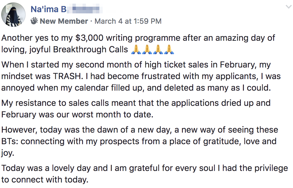 Another yes to my $3,000 writing programme after an amazing day of loving, joyful Breakthrough Calls 🙏🙏🙏🙏 When I started my second month of high ticket sales in February, my mindset was TRASH. I had become frustrated with my applicants, I was annoyed when my calendar filled up, and deleted as many as I could. My resistance to sales calls meant that the applications dried up and February was our worst month to date. However, today was the dawn of a new day, a new way of seeing these BTs: connecting with my prospects from a place of gratitude, love and joy. Today was a lovely day and I am grateful for every soul I had the privilege to connect with today.