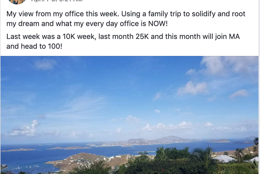 My view from my office this week. Using a family trip to solidify and root my dream and what my every day office is NOW! Last week was a 10K week, last month 25K and this month will join MA and head to 100!