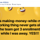 This making-money-while-not-working thing never gets old. The team got 3 enrollments while I was away. YES!!!