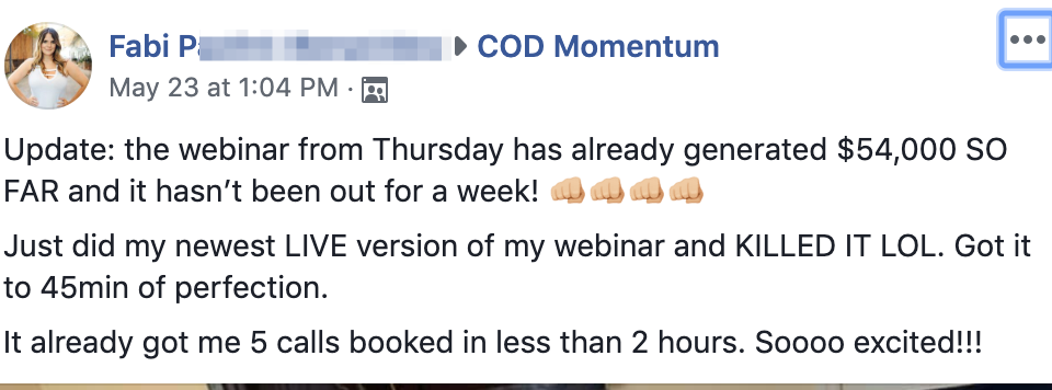 Update: the webinar from Thursday has already generated $54,000 SO FAR and it hasn't been out for a week! 👊🏼👊🏼👊🏼👊🏼 Just did my newest LIVE version of my webinar and KILLED IT LOL. Got it to 45min of perfection. It already got me 5 calls booked in less than 2 hours. Soooo excited!!!