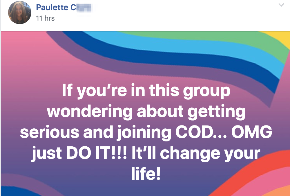 If you're in this group wondering about getting serious and joining COD... OMG just DO IT!!! It'll change your life!