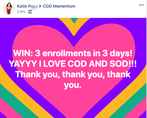 WIN: 3 enrollments in 3 days! YAYYY I LOVE COD AND SOD!!! Thank you, thank you, thank you.