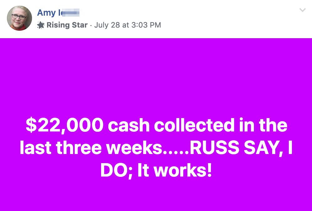 $22,000 cash collected in the last three weeks.....RUSS SAY, I DO; It works!