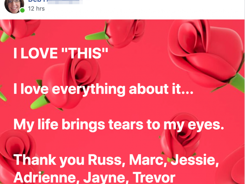 "I LOVE ""THIS"" I love everything about it... My life brings tears to my eyes. Thank you Russ, Marc, Jessie, Adrienne, Jayne, Trevor"